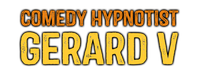 Comedy Hypnotist Gerard V - Reviews , Scam RipOff Reports , Complaints and business details