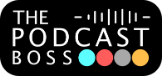 The Podcast Boss - Customer Reviews And Business Contact Details