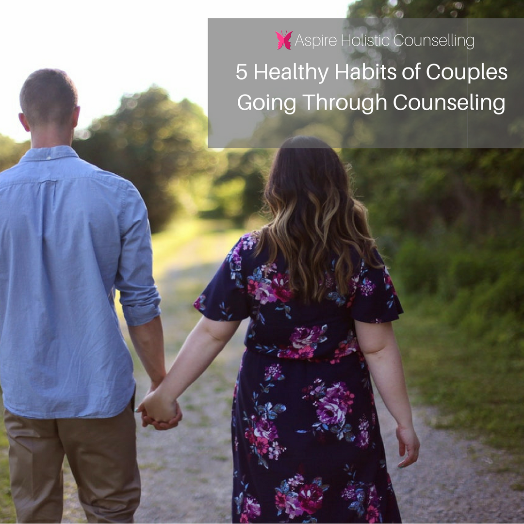 5 Healthy Habits of Couples Going Through Counselling