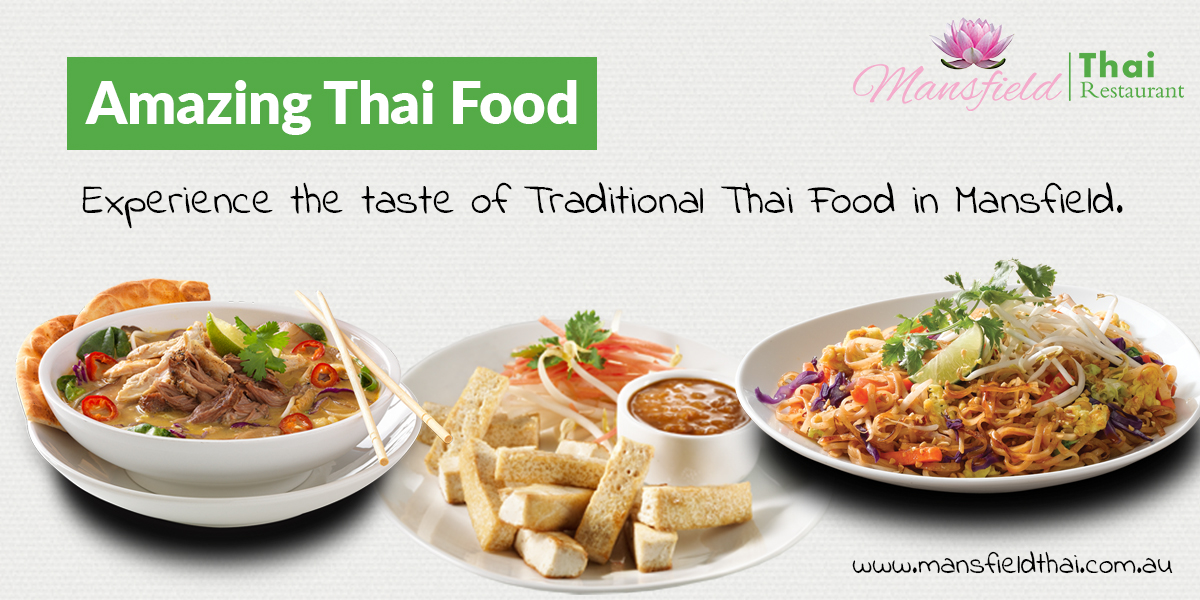 Experience the taste of Traditional Thai Food in Melbourne